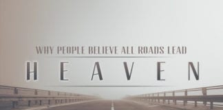Why People Believe All Roads Lead to Heaven