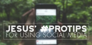 Jesus' #Protips for Using Social Media