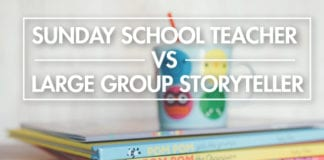 Sunday School Teacher vs Large Group Storyteller