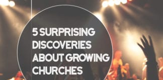 5 Surprising Discoveries about Growing Churches