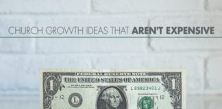 5 Church Growth Ideas That Aren't Expensive