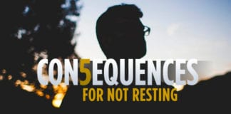 5 Consequences Leaders Face for Not Resting
