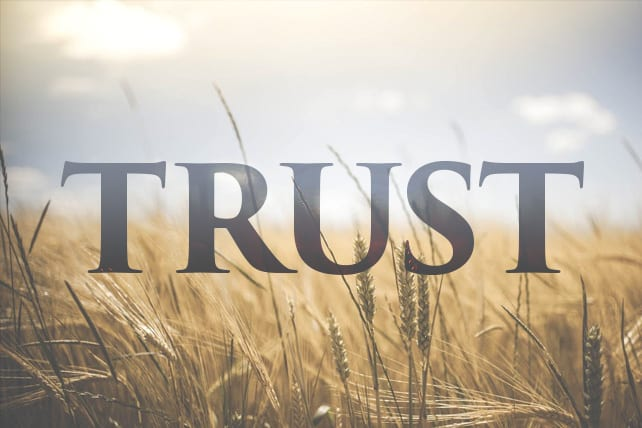 How God Develops Our Trust in Him