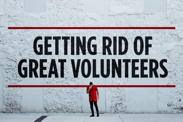 how to get rid of a volunteer
