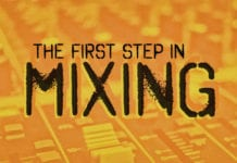 The First Step in Mixing a Band