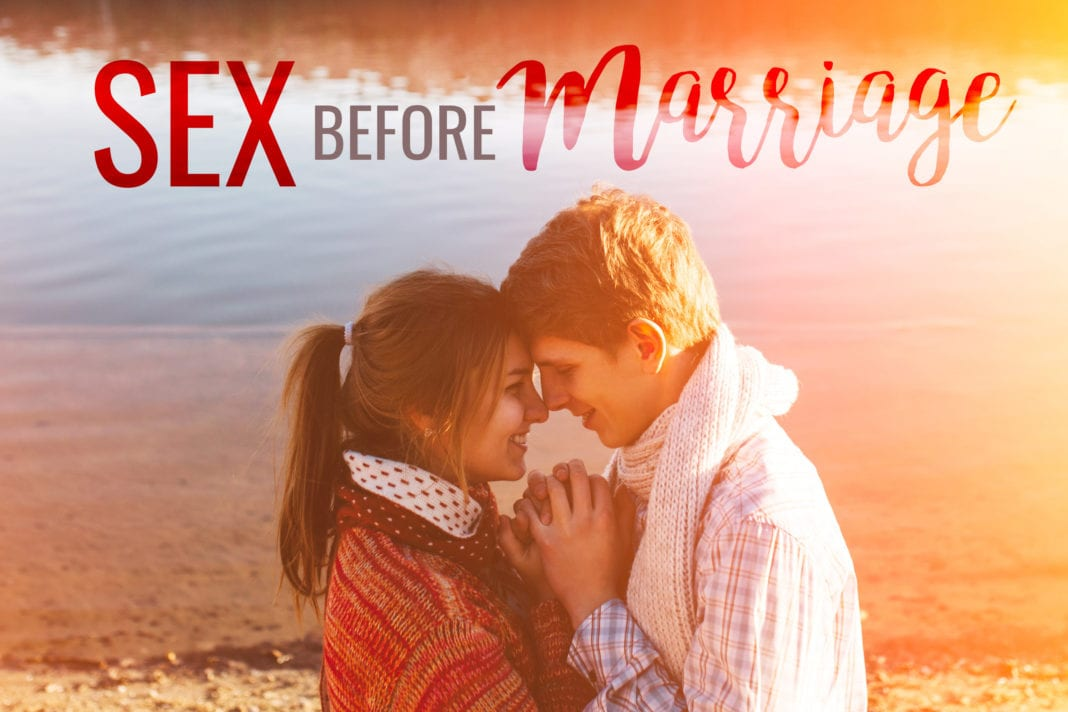 What About Sex Before Marriage?