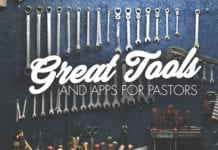 20 Great Tools and Apps for Pastors