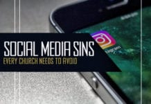 3 Deadly Social Media Sins Every Church Needs to Avoid