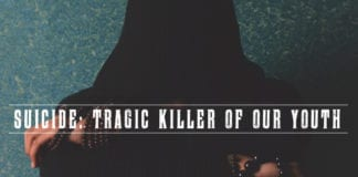 Suicide: Tragic Killer of our Youth (And what you can do about it)