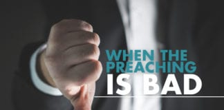 When the Preaching Is Bad