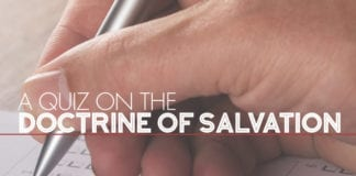 A Quiz on the Doctrine of Salvation