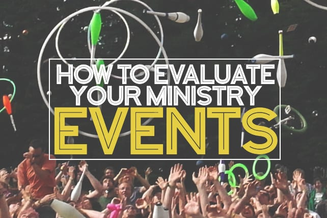 How to Evaluate Your Ministry Events