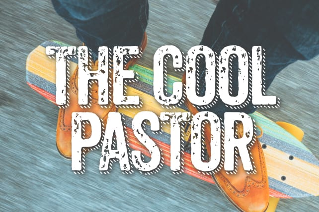 The Cool Pastor