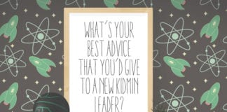 What's Your Best Advice That You'd Give To A New KidMin Leader?