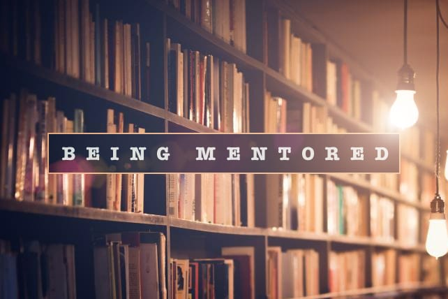 The Art of Being Mentored