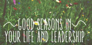 Good Seasons In Your Life and Leadership