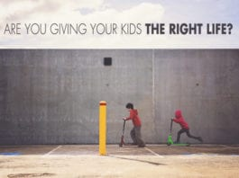 Are You Giving Your Kids the Right Life?