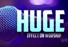 Huge Effect on Worship