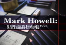10 Checks to Evaluate Your Small Group Ministry