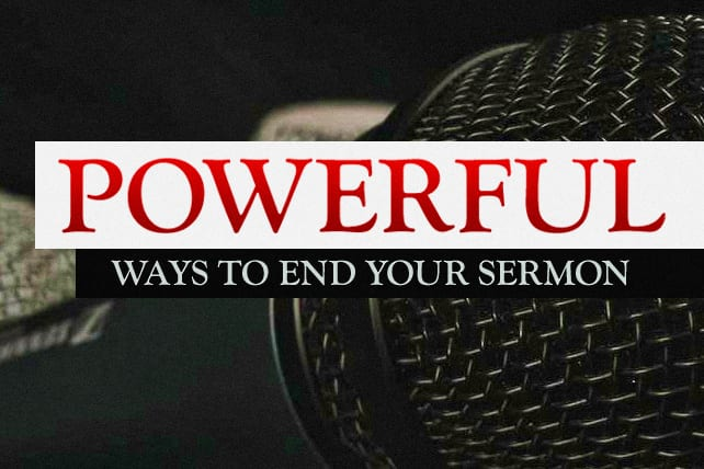 how to end a sermon