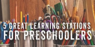 5 Great Learning Stations for Preschoolers