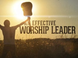 The Most Important Quality of an Effective Worship Leader