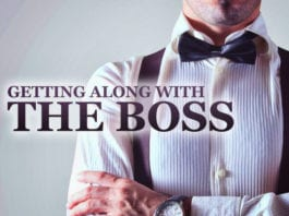 How to Get Along Better with Your Boss