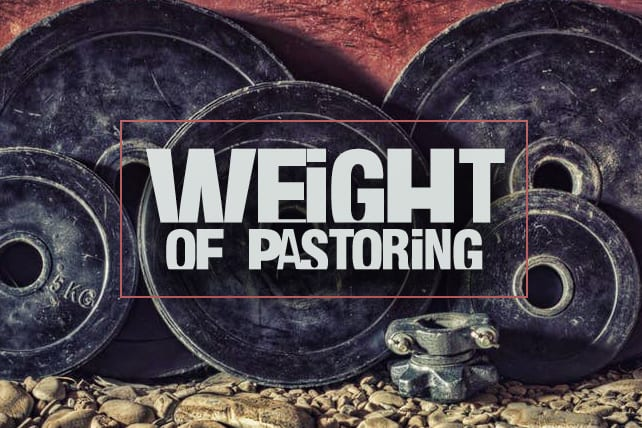 5 Realities about the Weight of Pastoring