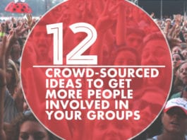 12 Crowd-Sourced Ideas to Get More People Involved in Your Groups