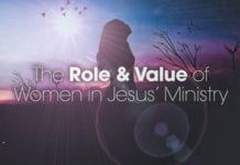 The Role and Value of Women in Jesus' Ministry