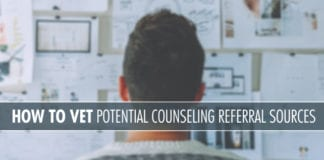 How to Vet Potential Counseling Referral Sources