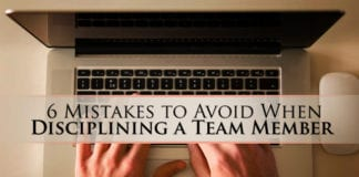 6 Mistakes to Avoid When Disciplining a Team Member
