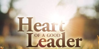 4 Passionate Desires of a Good Leader's Heart