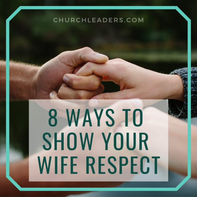 show your wife respect