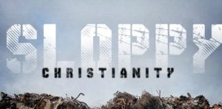 Don't Be Content With Sloppy Christianity