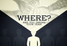 Where Are You Taking Your Team?