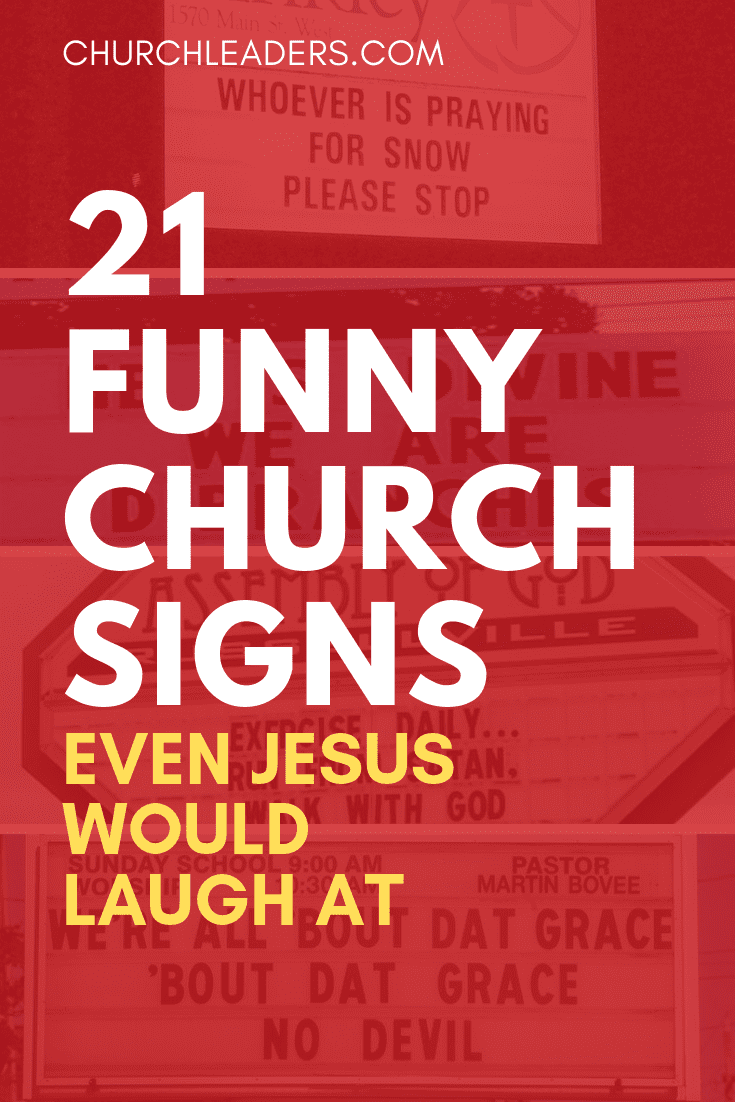 21 Funny Church Signs Even Jesus Would Laugh At Churchleaders
