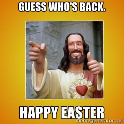 Sweeter than a chocolate Easter bunny, these Easter memes will make you laugh and think. Perhaps even jump for joy. Definitely laugh out loud. #Easter #lol #Easterhumor #Eastermeme #Eastermemes #Jesuslaughs #Joy #Resurrection #Easter