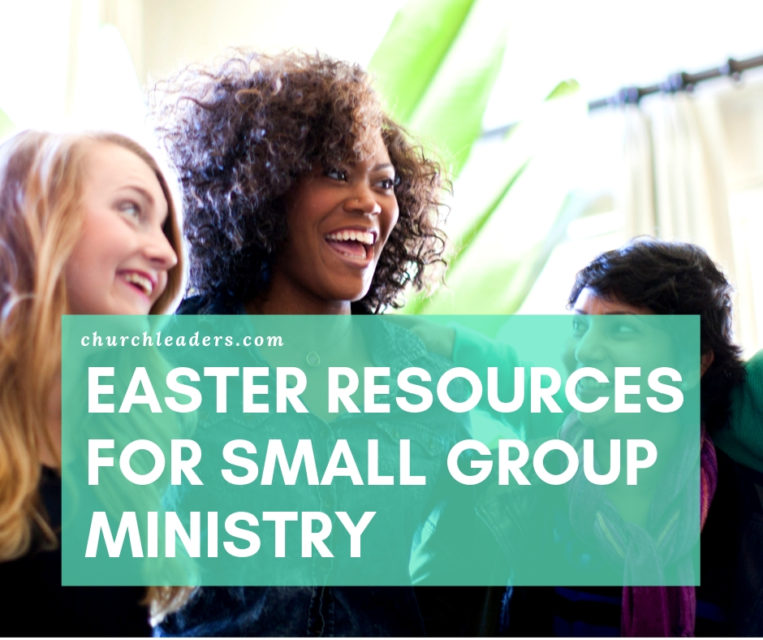 Easter Resources for Small Group Ministry