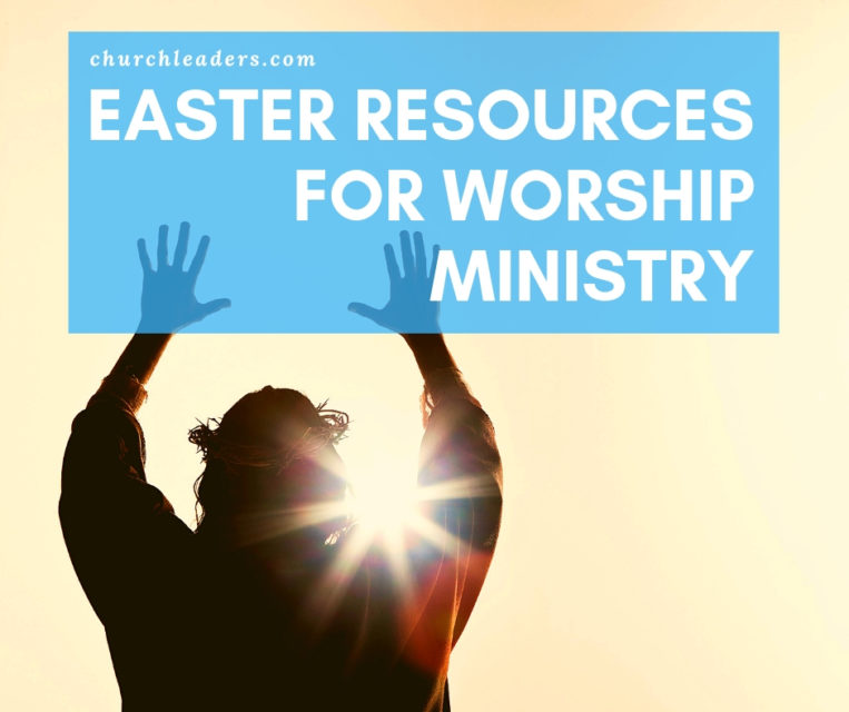 Easter Resources for Worship Ministry