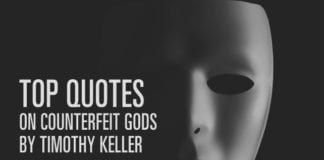 Top Quotes on Counterfeit Gods by Timothy Keller
