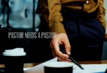 Pastor, Do You Need a Pastor?