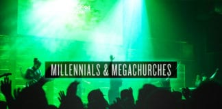 Millennials and Megachurches
