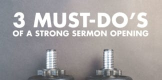 3 Must-Do's of a Strong Sermon Opening