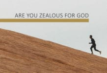 Are You Zealous For God