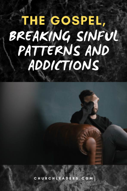 The Gospel, Breaking Sinful Patterns and Addictions pin