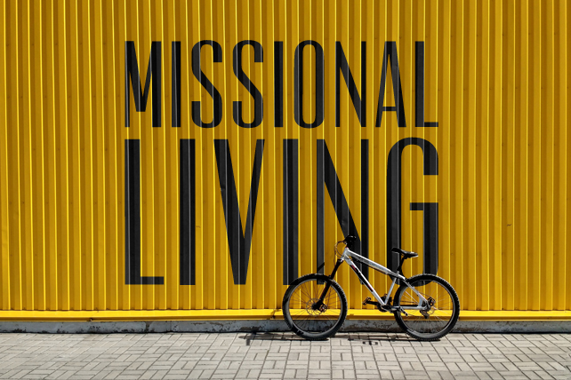 5 Radical Ideas for Missional Living