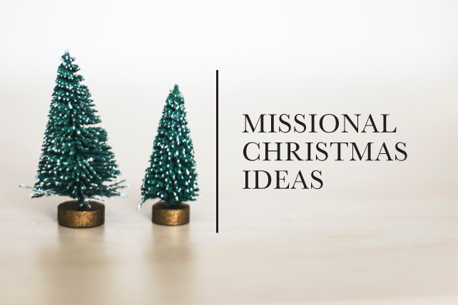 14 Missional Christmas Ideas for Your Small Group