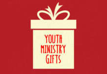 All I Want for Christmas - 10 Youth Ministry Gifts
