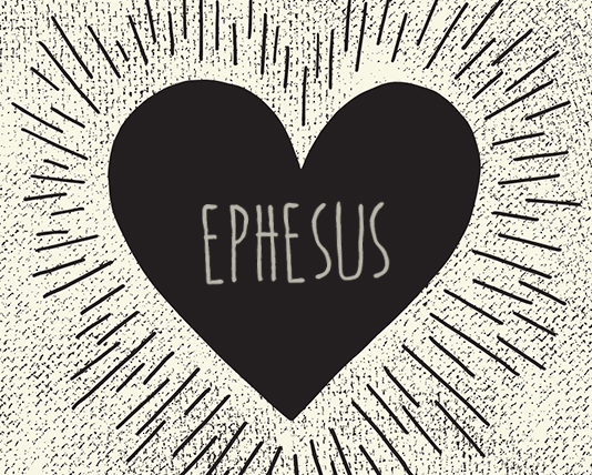 Ephesus: The Church That Forgot to Love!